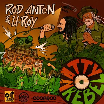 rod-anton-u-roy-natty-rebel